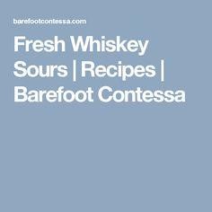 Fresh Whiskey Sours