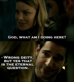 Lucifer - Quote - That is the eternal question