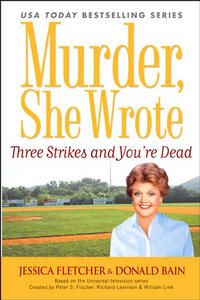 Book--Murder, She Wrote: Three Strikes and You're Dead