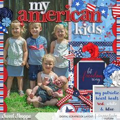 My American Kids by NatalieKW using Red, White & True by Heather Roselli Cindy's Layered Templates - Half Pack 133: Photo Focus 66 by Cindy Schneider, all available at Sweet Shoppe Designs