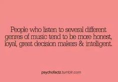 I din,t think of that this way and I don't know if it is true, althought I know that they are much more open minded. I pretty much listen to anything, but rap and country, because it's crap. Music Is My Escape, I Love Music, Music Is Life, Music Quotes Deep, Lyric Quotes, Me Quotes, Qoutes, Listening To Music Quotes, Concert Quotes