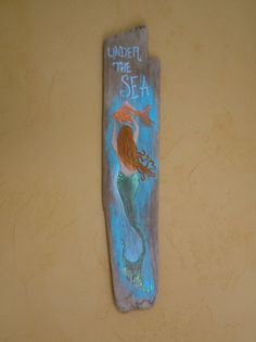 Mermaid Hand Painted on Driftwood Costal Art by upcyclesisters