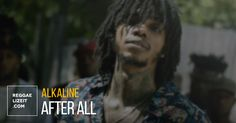 """Alkaline goes hard with the visuals for """"After All"""" delivering a short-movie type of video directed by Jay Will (Game Over). All Video, Reggae, Songs, Videos, Movies, Fictional Characters, 2016 Movies, Films, Film"""