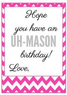 Uh-Mason birthday - PINK