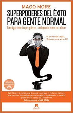 Descargar Superpoderes Del Éxito Para Gente Normal de Mago More Kindle, PDF…