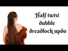 How to make a half twist dubble dreadlock updo - YouTube
