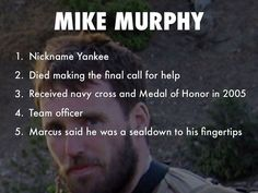 tells what mike murphy did so the rest can survive Marcus Luttrell Quotes, Lone Survivor Quotes, Military Memes, Military Girl, Navy Seals Quotes, Operation Red Wings, Civil Air Patrol, Independance Day, Trump Is My President