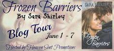 Mia's Point of View: BLOG TOUR :: FROZEN BARRIERS BY SARA SHIRLEY ( REVIEW & EXCERPT & TEASERS)
