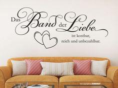 Nicht nur bei Familienmenschen ist das Band der Liebe eine hohes Gut. Mit unserem Wandtattoo Das Band der Liebe ist kostbar, reich und unbezahlbar gestalten Sie nicht nur das Wohnzimmer ganz im Zeichen der Liebe. Verzaubern auch Sie Ihr Zuhause mit diesem wundervollen Liebesspruch.