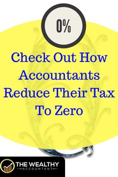 Wouldn't it be great to know all the tax reducing secrets of tax professionals? Check out how accountants reduce their taxes to zero.