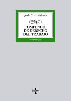 Compendio de derecho del trabajo / Jesús Cruz Villalón