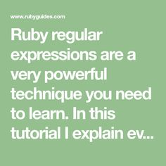 Ruby regular expressions are a very powerful technique you need to learn. In this tutorial I explain everything you need to know to get started! Start Coding, Regular Expression, List Of Characters, Ruby On Rails, Use Case, Get Started, Need To Know, How To Get, Lettering