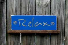 Cobalt Relax Sign Country Blue with Tan Lettering and by SuzsCountryPrims