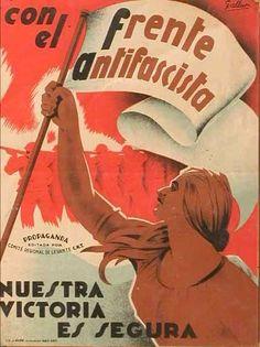 1936-1938 : Documents et images de la révolution espagnole / Archivas y fotos de la revolucion en España - Matière et Révolution Ww2 Propaganda Posters, Protest Posters, Political Posters, Front Populaire, Spanish War, Civil War Art, Revolution, Soviet Art, Party Poster