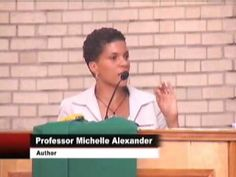 Michelle Alexander - Author of The New Jim Crow: Mass Incarceration in the Age of Colorblindness