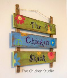 Hippie Sign The Chicken Shack Chicken Coop by TheChickenStudio