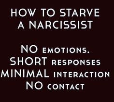 How to starve a narcissist Narcissistic People, Narcissistic Behavior, Narcissistic Sociopath, Trauma, Relationship Quotes, Life Quotes, Crazy Quotes, Favorite Quotes, Best Quotes