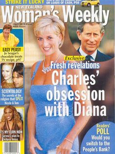 New Zealand Women's Weekly ~ Charles Obsession With Diana