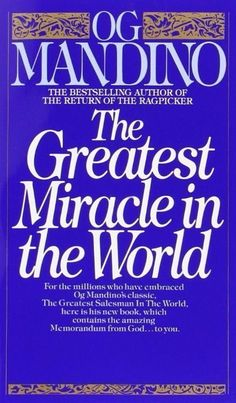 Read Book Greatest Miracle In The World Author Og Mandino Norman Vincent Peale, Great Books To Read, Got Books, Read Books, Enlightenment Quotes, We Were Liars, Political Books, How To Be A Happy Person, Life Changing Books