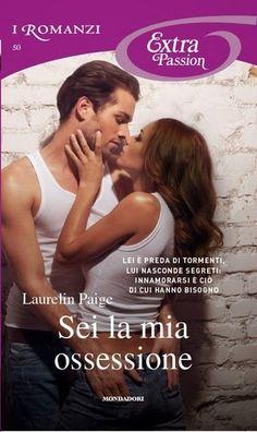 """Leggere Romanticamente e Fantasy: Recensione """"SEI LA MIA OSSESSIONE"""" di Laurelin Pai..."""