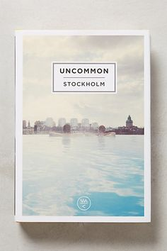 Uncommon Stockholm -- cool guidebook for couples with lots of travel plans