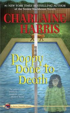 Poppy Done to Death by Charlaine Harris, Click to Start Reading eBook, Eighth in Charlaine Harris's acclaimed Aurora Teagarden mystery series—now in a new hardcover edition