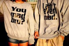 sucha funny saying...unfortunately my boyfriend and his bestfriend have this saying on their tees #embarrassing