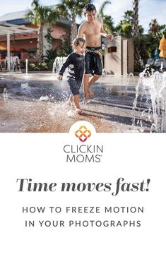 Life moves fast and we think you should capture it! Read about everything you need to know to freeze motion in your photos here. #photography #clickinmoms