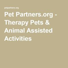 Pet Partners.org - Therapy Pets & Animal Assisted Activities