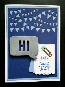 A Bit Of Glue & Paper - handmade greeting card for new baby boy, all blue, die cut bunting, HI chipboard speech bubble sentiment, blue safety pin embellishment, stamped hello new baby, die cut tags