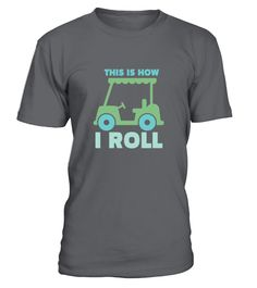 Golf - This is how I roll