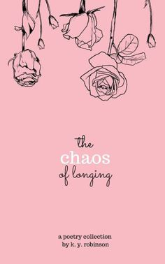 The Chaos of Longing is a prose and poetry collection draped in raw honesty, ache, and eroticism. The book explores trauma, mental illness, love, heartbreak,...