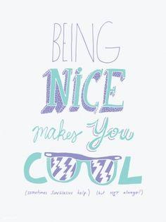 Being Nice Art Print - Society6