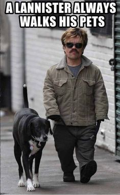 "And if none of that works, here's Peter Dinklage walking a dog: | 25 Steps To Get Over Your Intense ""Game Of Thrones"" Depression"