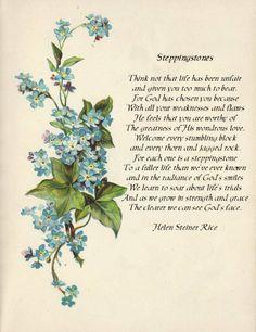 Steppingstones by Helen Steiner Rice.  Love her poety.