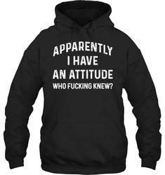 Apparently I Have An Attitude Who Fucking Knew Fleece Hoodies Outfit Funny Hoodies Womens Fashion Hoodie Season - Apparently I Have An Attitude Who Fucking Knew Fleece Hoodies Outfit Funny Hoodies Womens Fashion Hoodie Season Source by ivybeaune. Funny Hoodies, Funny Shirts, Men's Hoodies, Hooded Sweatshirts, Electrician T Shirts, St. Patricks Day, Funny Phone Cases, Sarcastic Shirts, Funny Outfits