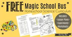 Free Science Curriculum for All Grades I think most people know that The Magic School Bus is an awesome educational resource — jam-packed full of science facts and lessons, packag Homeschool Science Curriculum, Homeschool Kindergarten, Preschool Science, Elementary Science, Teaching Science, Homeschooling Resources, Science Fun, Science Ideas, Science Classroom