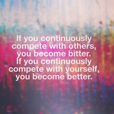 Cassey Ho @blogilates Yes, yes, YES!!! I cannot tell you how true this is. This is EXACTLY how I live my life. I encourage you to do the same. Being jealous and constantly comparing yourself does nothing but steal away your happiness. Focus on YOU.