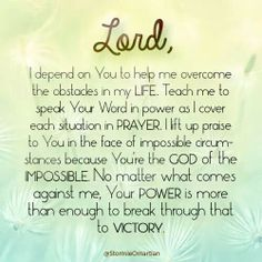 Because you're the God of the impossible  Prayer of Victory-Stormie Omartian