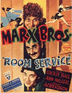 Anything by the Marx Brothers - Room Service - 1938 Old Movie Posters, Classic Movie Posters, Cinema Posters, Classic Movies, Classic Comedies, Classic Tv, Old Movies, Vintage Movies, Great Movies
