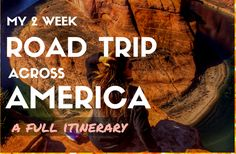 My 2 week road trip across america: full itinerary #travel #wanderlust #roadtrip #bucketlist