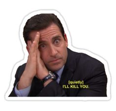 """I'll Kill You Michael Scott"" Stickers by incessantly-you Meme Stickers, Snapchat Stickers, Tumblr Stickers, Phone Stickers, Cool Stickers, Printable Stickers, Office Quotes, Office Memes, Michael Scott"