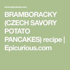 BRAMBORACKY (CZECH SAVORY POTATO PANCAKES) recipe | Epicurious.com