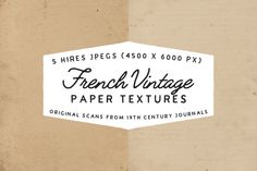 French Vintage - Paper textures by Krautomatic on @creativemarket