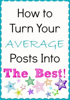 "How to turn your average posts into the best… Have you ever seen another blogger's post go viral and you think to yourself ""I wrote on that exact concept a few months ago and no one cared???""   It can be a bit frustrating, but rest assured this has happened to all of us. Sometimes … Continue reading →"