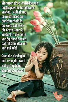 Lekker Dag, Evening Greetings, Afrikaanse Quotes, Goeie Nag, Goeie More, Christian Devotions, Good Morning Wishes, Strong Quotes, Positive Thoughts