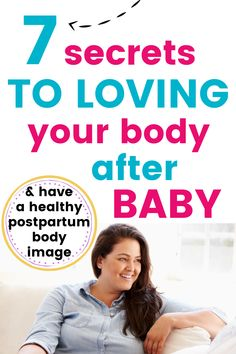 Postpartum Body Image: Struggling to love your body after having a baby? You're not alone! Get these 7 tips from a mom who struggled just like you and eventually became the supportive postpartum coach she couldn't ever find. Postpartum Body, Postpartum Recovery, Post Baby Body, Pregnancy Advice, Learning To Love Yourself, After Baby, Loving Your Body, Learn To Love, Having A Baby