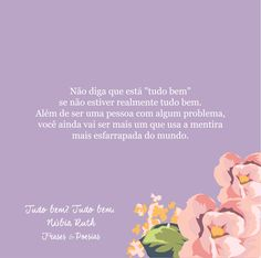 #Problemas #Mentira #Poesia Blog: Frases & Poesias <3 Por: Núbia Ruth