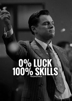 Consistent trading is 100 skills Learn how to trade forex stocks and cryptocurrencies and if you put in the work one day youll be a millionaire Wolf of Wall Street Motivation Positive, Business Motivation, Business Quotes, Positive Quotes, Motivational Quotes, Inspirational Quotes, Work Motivation, Motivation Inspiration, Wolf Of Wall Street