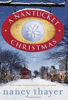 A Nantucket Christmas: A Novel/Nancy Thayer